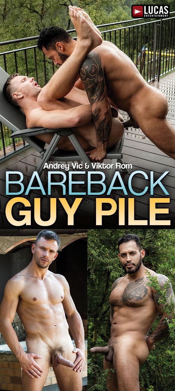Bareback Guy Pile: Viktor Rom Fucks Andrey Vic (Bareback)